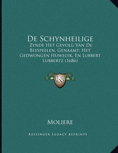 de Schynheilige by Jean-Baptiste Moliere (9781166144777) - PaperBack - Modern & Contemporary Fiction Literature