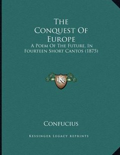 The Conquest of Europe by Confucius (9781166145002) - PaperBack - Modern & Contemporary Fiction Literature