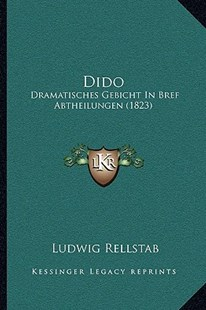 Dido by Ludwig Rellstab (9781166146757) - PaperBack - Modern & Contemporary Fiction Literature