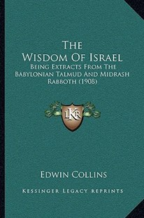 The Wisdom of Israel by Edwin Collins (9781166148447) - PaperBack - Modern & Contemporary Fiction Literature