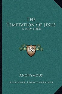 The Temptation of Jesus by Anonymous (9781166148775) - PaperBack - Modern & Contemporary Fiction Literature