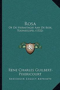 Rosa by Rene Charles Guilbert-Pixericourt (9781166150662) - PaperBack - Modern & Contemporary Fiction Literature