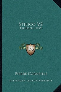 Stilico V2 by Pierre Corneille (9781166151676) - PaperBack - Modern & Contemporary Fiction Literature