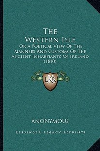 The Western Isle by Anonymous (9781166152161) - PaperBack - Modern & Contemporary Fiction Literature