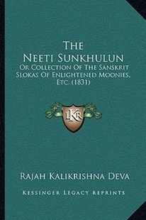 The Neeti Sunkhulun by Rajah Kalikrishna Deva (9781166155636) - PaperBack - Modern & Contemporary Fiction Literature