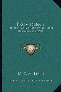 Providence by M C M Leslie (9781166156022) - PaperBack - Modern & Contemporary Fiction Literature