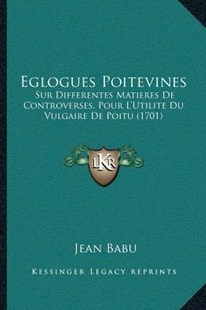 Eglogues Poitevines by Jean Babu (9781166157074) - PaperBack - Modern & Contemporary Fiction Literature