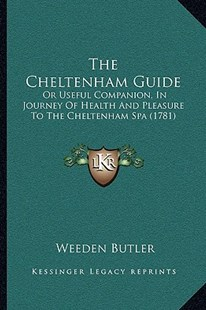 The Cheltenham Guide by Weeden Butler (9781166157289) - PaperBack - Modern & Contemporary Fiction Literature