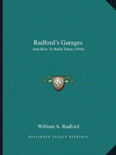 Radford's Garages by William a Radford (9781166159047) - PaperBack - Modern & Contemporary Fiction Literature
