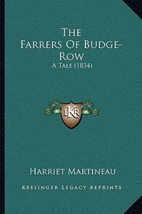 The Farrers of Budge-Row by Harriet Martineau (9781166161095) - PaperBack - Modern & Contemporary Fiction Literature