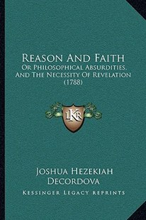 Reason and Faith by Joshua Hezekiah DeCordova (9781166161927) - PaperBack - Modern & Contemporary Fiction Literature
