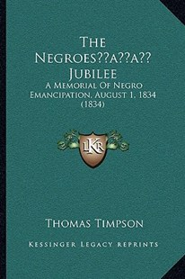 The Negroes' Jubilee by Thomas Timpson (9781166163815) - PaperBack - Modern & Contemporary Fiction Literature