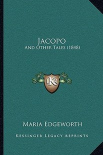 Jacopo by Maria Edgeworth (9781166164126) - PaperBack - Modern & Contemporary Fiction Literature