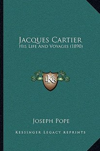 Jacques Cartier by Joseph Pope (9781166164713) - PaperBack - Modern & Contemporary Fiction Literature