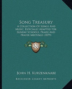 Song Treasury by John H Kurzenknabe (9781166166014) - PaperBack - Modern & Contemporary Fiction Literature