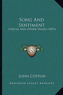 Song and Sentiment by John Cotton (9781166167929) - PaperBack - Modern & Contemporary Fiction Literature
