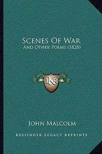 Scenes of War by John Malcolm (9781166169367) - PaperBack - Modern & Contemporary Fiction Literature