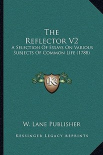 The Reflector V2 by W Lane Publisher (9781166171636) - PaperBack - Modern & Contemporary Fiction Literature