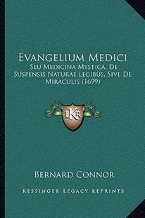 Evangelium Medici by Bernard Connor (9781166171704) - PaperBack - Modern & Contemporary Fiction Literature