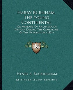 Harry Burnham, the Young Continental by Henry A Buckingham (9781166176723) - PaperBack - Modern & Contemporary Fiction Literature