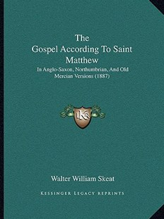 The Gospel According to Saint Matthew by Walter William Skeat (9781166178802) - PaperBack - Modern & Contemporary Fiction Literature