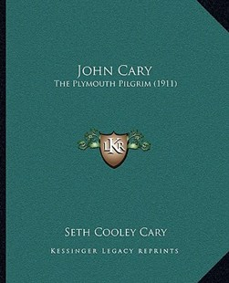John Cary by Seth Cooley Cary (9781166179557) - PaperBack - Modern & Contemporary Fiction Literature