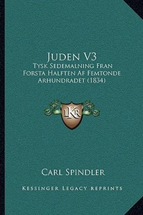 Juden V3 by Carl Spindler (9781166181314) - PaperBack - Modern & Contemporary Fiction Literature