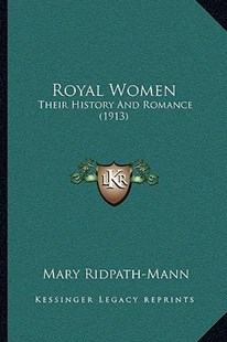 Royal Women by Mary Ridpath-Mann (9781166181413) - PaperBack - Modern & Contemporary Fiction Literature