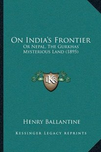On India's Frontier by Henry Ballantine (9781166181611) - PaperBack - Modern & Contemporary Fiction Literature