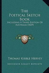 The Poetical Sketch Book by Thomas Kibble Hervey (9781166182199) - PaperBack - Modern & Contemporary Fiction Literature