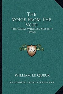 The Voice from the Void by William Le Queux (9781166184230) - PaperBack - Modern & Contemporary Fiction Literature