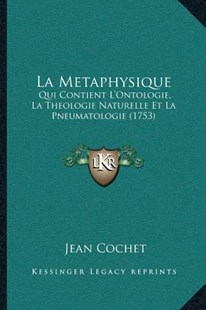 La Metaphysique by Jean Cochet (9781166192297) - PaperBack - Modern & Contemporary Fiction Literature
