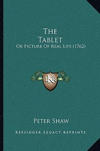 The Tablet the Tablet by Peter Shaw (9781166194246) - PaperBack - Modern & Contemporary Fiction Literature