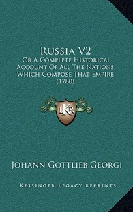 Russia V2 by Johann Gottlieb Georgi (9781166195977) - PaperBack - Modern & Contemporary Fiction Literature