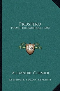 Prospero by Alexandre Cormier (9781166197216) - PaperBack - Modern & Contemporary Fiction Literature