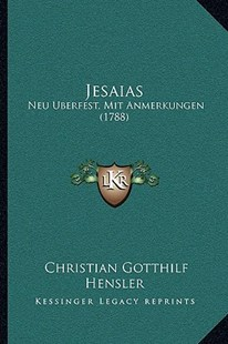 Jesaias by Christian Gotthilf Hensler (9781166198367) - PaperBack - Modern & Contemporary Fiction Literature