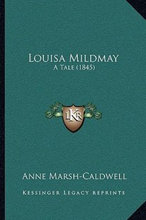 Louisa Mildmay by Anne Marsh-Caldwell (9781166946319) - PaperBack - Modern & Contemporary Fiction Literature