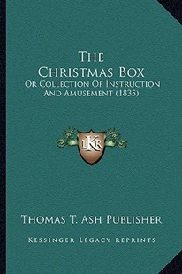The Christmas Box by Thomas T Ash Publishing (9781166966614) - PaperBack - Modern & Contemporary Fiction Literature