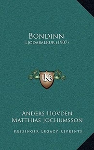 Bondinn by Anders Hovden, Matthias Jochumsson (9781167751424) - HardCover - Modern & Contemporary Fiction Literature