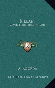 Bileam by A Roorda (9781167764271) - HardCover - Modern & Contemporary Fiction Literature