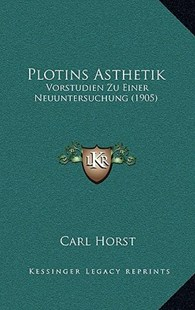 Plotins Asthetik by Carl Horst (9781167770760) - HardCover - Modern & Contemporary Fiction Literature
