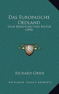 Das Europaische Oedland by Richard Grieb (9781167776717) - HardCover - Modern & Contemporary Fiction Literature