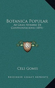 Botanica Popular by Cels Gomis (9781167783821) - HardCover - Modern & Contemporary Fiction Literature