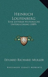 Heinrich Loufenberg by Eduard Richard Muller (9781167788130) - HardCover - Modern & Contemporary Fiction Literature