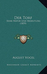 Der Torf by August Vogel (9781167796913) - HardCover - Modern & Contemporary Fiction Literature