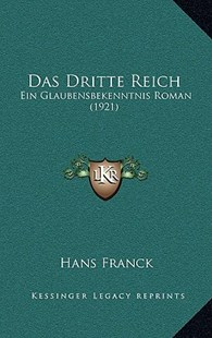 Das Dritte Reich by Hans Franck (9781167805011) - HardCover - Modern & Contemporary Fiction Literature