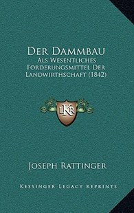 Der Dammbau by Joseph Rattinger (9781167813573) - HardCover - Modern & Contemporary Fiction Literature