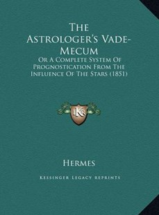 The Astrologer's Vade-Mecum by Hermes (9781169607231) - HardCover - Modern & Contemporary Fiction Literature