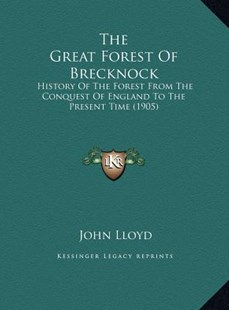 The Great Forest of Brecknock the Great Forest of Brecknock by John Lloyd CBE (9781169743267) - HardCover - Modern & Contemporary Fiction Literature