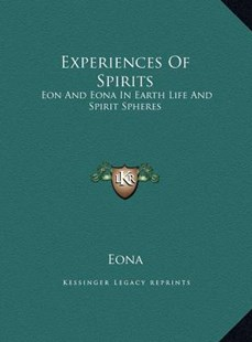 Experiences of Spirits by Eona (9781169744738) - HardCover - Modern & Contemporary Fiction Literature